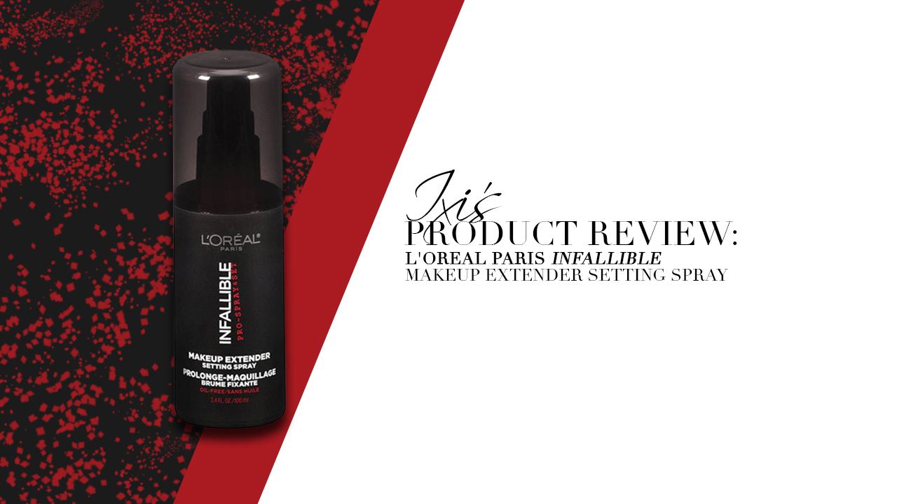 Product Review L Oreal Paris Makeup Extender Setting Spray Calyxta