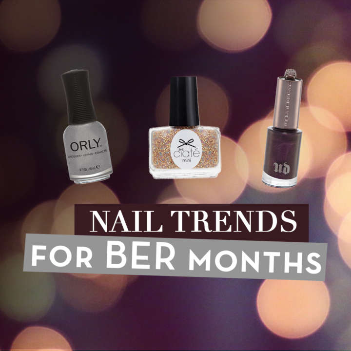 NAIL TRENDS FOR BER MONTHS 1080x1080