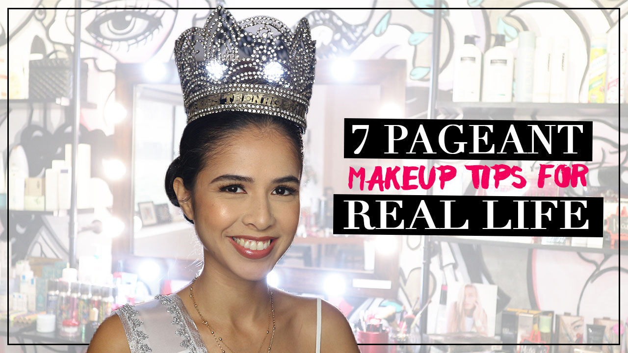 11 Pageant makeup tips for real life - Calyxta  By Frances Sales