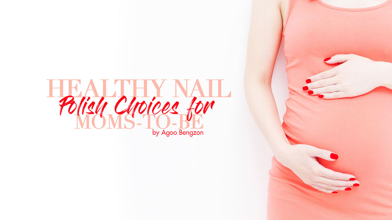 Pregnancy Chic: Healthy nail polish choices for moms-to-be - Calyxta