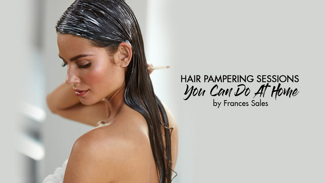 c0930a0a68c Hair Pampering Sessions You Can Do at Home - Calyxta