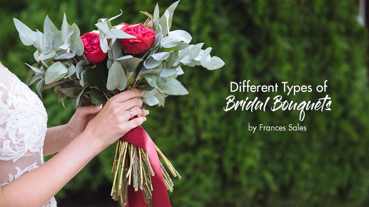8 Types Of Bridal Bouquets Calyxta