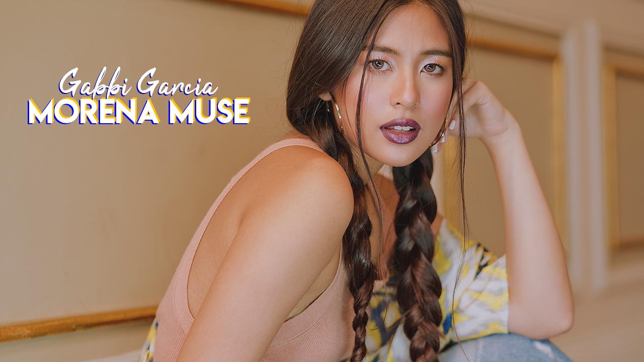 Gabbi Garcia: Morena Muse