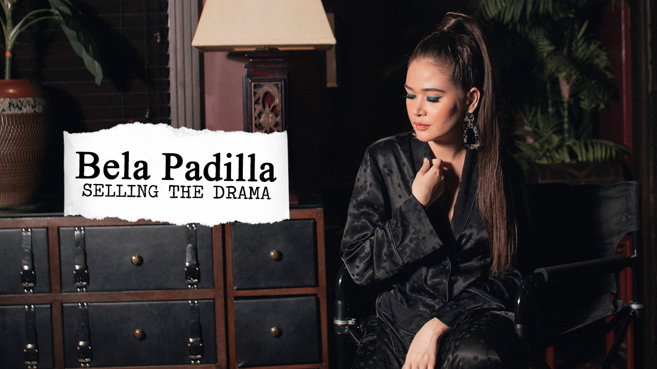 Bela Padilla: Selling the Drama
